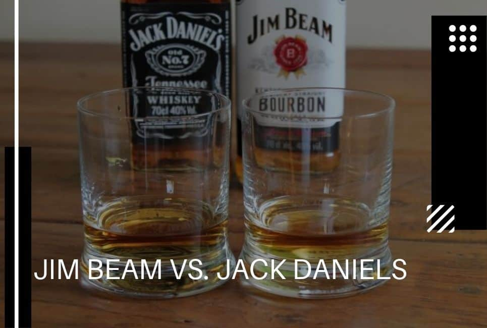 Jim Beam Vs Jack Daniels Compared Which Will You Prefer Whiskey Watch