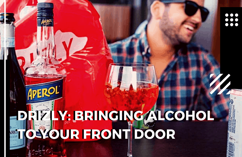 The Drizly Review: Bringing Alcohol to Your Front Door!