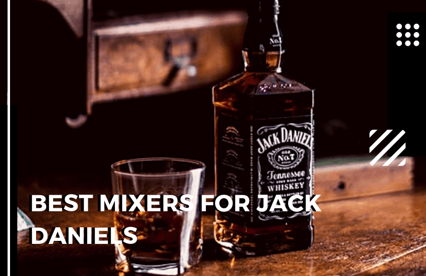 The Best Mixers For Jack Daniels Make An Awesome Jack Daniels Cocktail Whiskey Watch