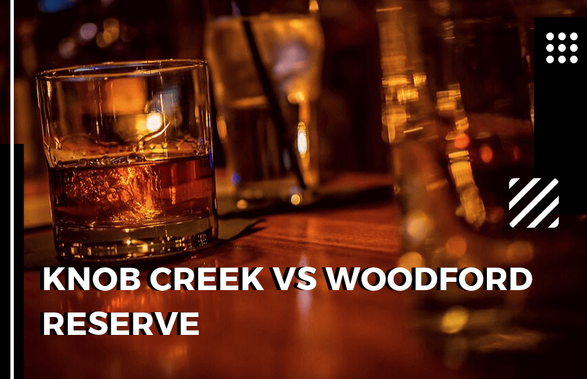 Knob Creek vs Woodford Reserve: The Battle of the Bourbons!