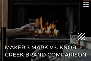 Maker's Mark vs Knob Creek: Which is the Best Bourbon Brand?