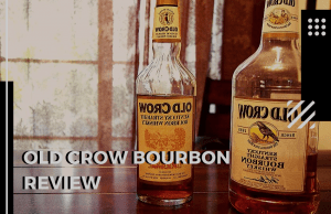 Old Crow Bourbon Review – Who is it For?