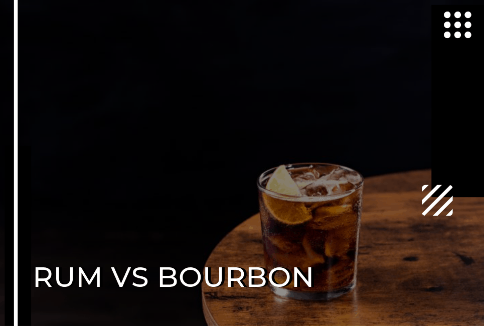Rum vs Bourbon: Island Getaway or Southern Charm?