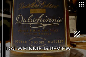 Dalwhinnie 15 Review – The Bridge Between Regions