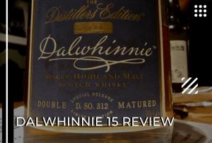 Dalwhinnie 15 Review – The Bridge Between Regions