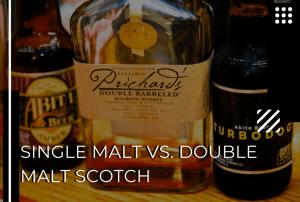 Single Malt vs. Double Malt – The Complex World of Scotch Designations