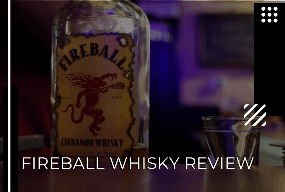 Fireball Whisky Review + The Best Fireball Cocktails for Every Season